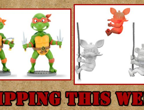 Shipping: TMNT Head Knockers, Five Nights at Freddy's Light-Up Scalers